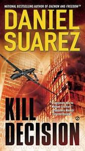 Kill Decision Daniel Suarez