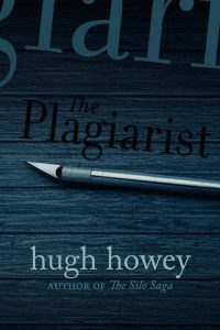 The Plagiarist by Hugh Howey