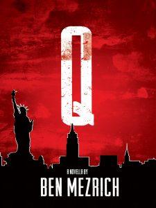 Q by Ben Mezrich