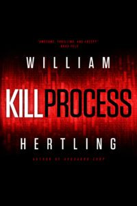Kill Process by William Hertling