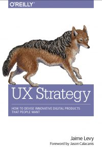 UX Strategy by Jamie Levy