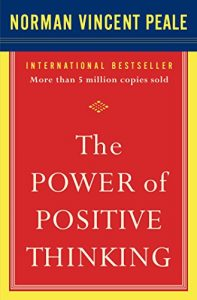 Book Cover - The Power of Positive Thinking by Dr. Norman Vincent Peale