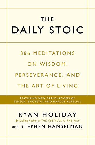 Book cover for The Daily Stoic by Ryan Holiday and Stephen Hanselman