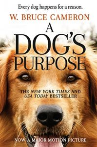 Book cover for a Dog's Purpose: A Novel For Humans by W. Bruce Cameron