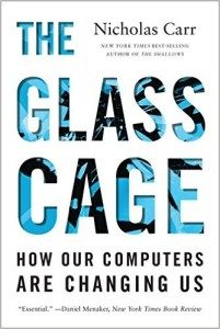 Book cover for The Glass Cage by Nicholas Carr