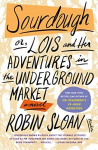 Book cover for Sourdough by Robin Sloan