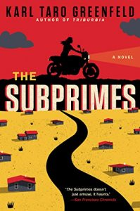 Book cover for The Subprimes by Karl Taro Greenfield