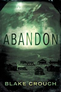 Book cover for Abandon by Blake Crouch