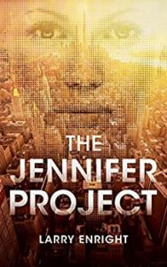 Book cover for The Jennifer Project by Larry Enright