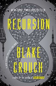 Book cover for Recursion by Blake Crouch