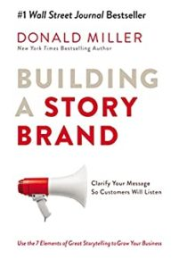 Book cover for Building a Story Brand by Donald Miller