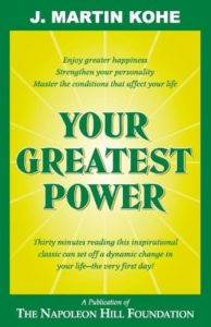 Book cover for Your Greatest Power by J. Martin Kohe
