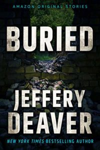 Book cover for Buried by Jeffery Deaver (Amazon Hush Collection)