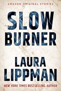 Book cover for Slow Burner by Laura Lippman (Amazon Hush Collection)