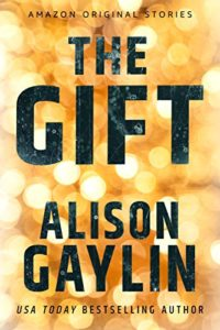 Book cover for The Gift by Alison Gaylin (Amazon Hush Collection)