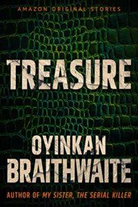 Book cover for Treasure by Oyinkan Braithwaite (Amazon Hush Collection)