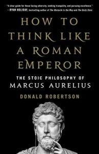 Book cover for How to Think Like a Roman Emperor by Donal Robertson