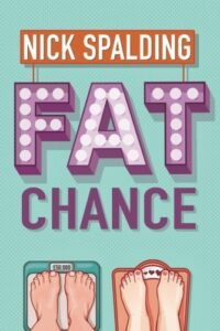 Book cover for Fat Chance by Nick Spalding