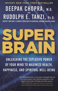 Book cover for Super Brain by Deepak Chopra and Rudolph E. Tanzi