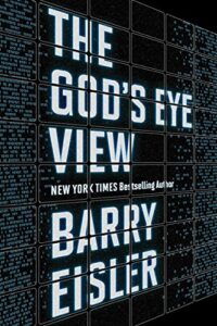 Book cover for The God's Eye View by Barry Eisler