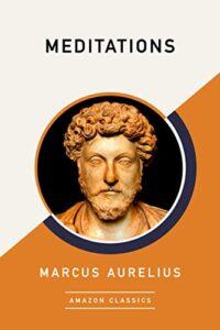 Book cover for Meditations (Amazon Classics) by Marcus Aurelius