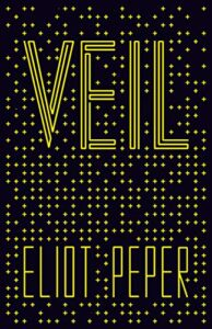 Book cover for Veil by Eliot Peper