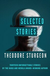 Book cover for Selected Stories by Theodore Sturgeon