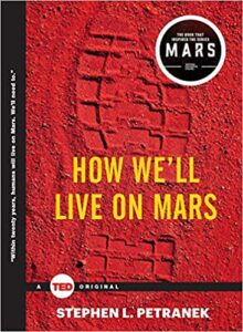 Book cover for How We'll Live on Mars by Stephen L. Petranek