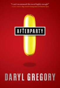 Book cover for Afterparty by Daryl Gregory
